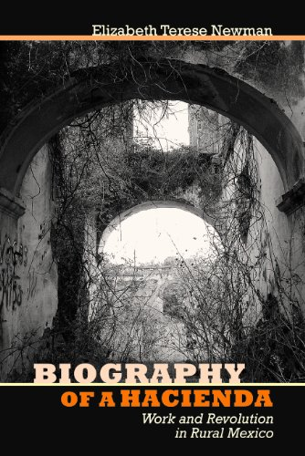 9780816530731: Biography of a Hacienda: Work and Revolution in Rural Mexico