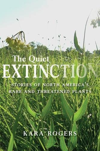 9780816531066: The Quiet Extinction: Stories of North America's Rare and Threatened Plants