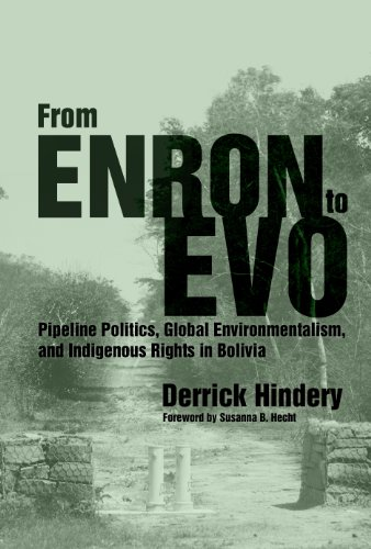 From Enron to Evo (Paperback): Derrick Hindery