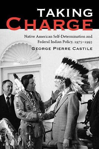 9780816532049: Taking Charge: Native American Self-Determination and Federal Indian Policy, 1975–1993