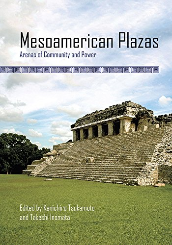 9780816532469: Mesoamerican Plazas: Arenas of Community and Power