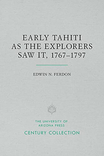 9780816534777: Early Tahiti As the Explorers Saw It, 1767–1797 (Century Collection)