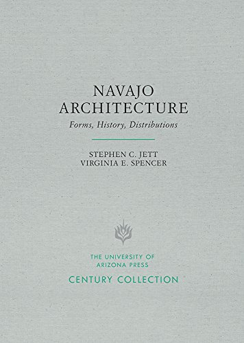 9780816535750: Navajo Architecture: Forms, History, Distributions (Century Collection)