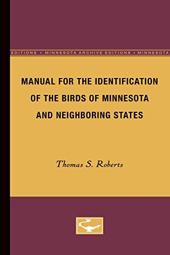 Manual for the Identification of the Birds: Thomas S. Roberts