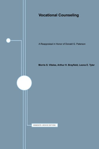 Vocational Counseling: A Reappraisal in Honor of Donald G. Paterson: Viteles, Morris