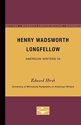 9780816603206: Henry Wadsworth Longfellow (University of Minnesota Pamphlets on American Writers, No. 35)