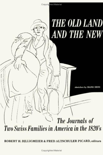 9780816603404: The Old Land and the New: The Journals of Two Swiss Families in America in the 1820's