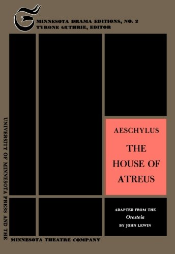 9780816603992: The House of Atreus (Minnesota Drama Editions)
