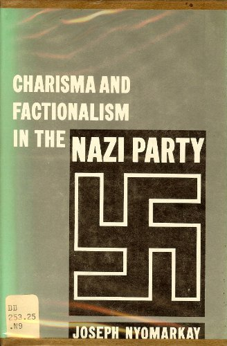 9780816604296: Charisma and Factionalism in the Nazi Party