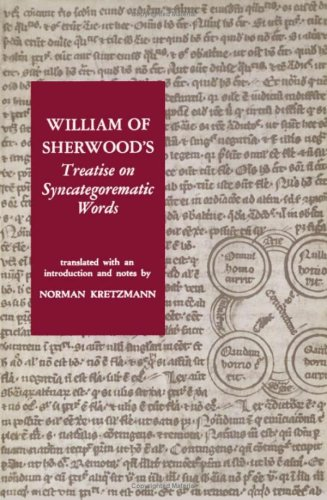 William of Sherwood's Treatise on Syncategorematic Words: shirwood, william