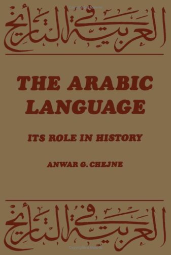 9780816605163: The Arabic Language: Its Role in History