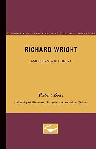 Richard Wright: Robert Bone
