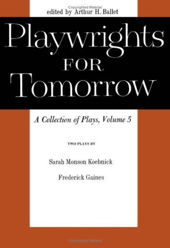 9780816605347: Playwrights for Tomorrow: v.5: A Collection of Plays (Vol 5)