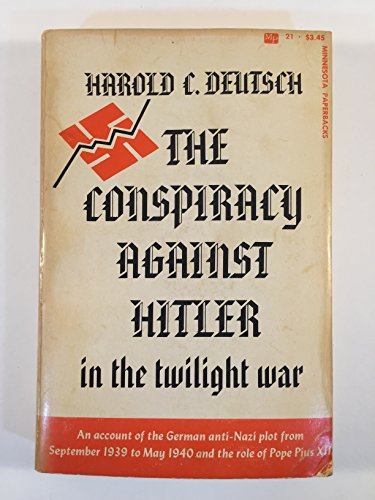 9780816605507: The Conspiracy Against Hitler in the Twilight War