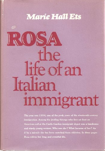 Rosa, the Life of an Italian Immigrant: Ets, Marie Hall