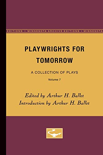 9780816605804: Playwrights for Tomorrow: A Collection of Plays, Volume 7