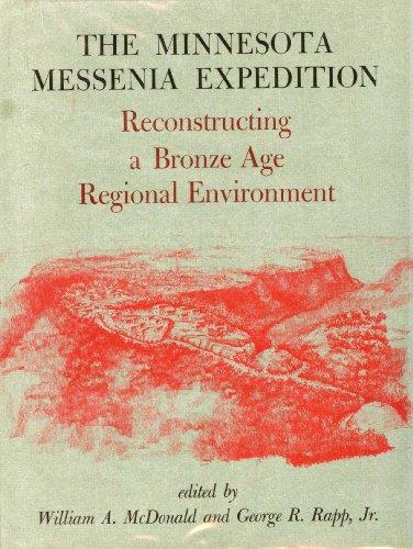 Minnesota Messenia Expedition: Reconstructing a Bronze Age Regional Environment: William A. ...