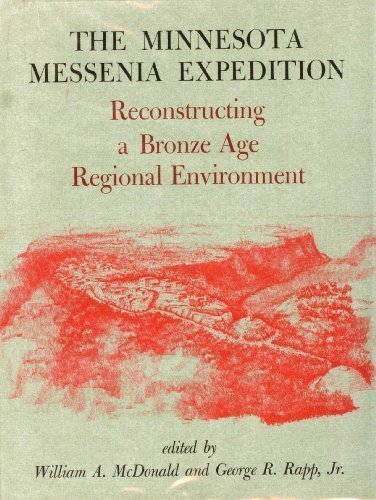 Minnesota Messenia Expedition: Reconstructing a Bronze Age Regional Environment