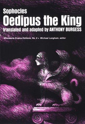 9780816606672: Oedipus The King (Minnesota Drama Editions)