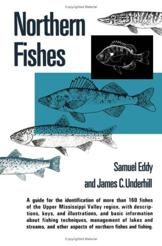 9780816606740: Northern Fishes: With Special Reference to the Upper Mississippi Valley