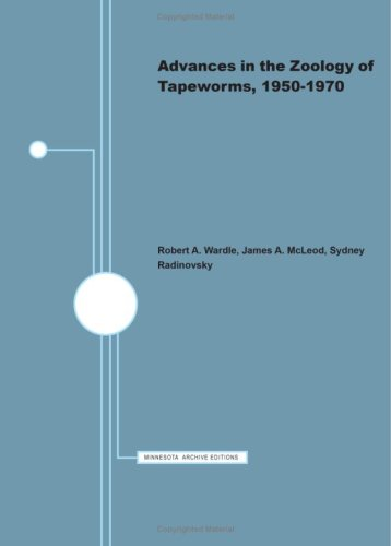 9780816606924: Advances in the Zoology of Tapeworms, 1950-70