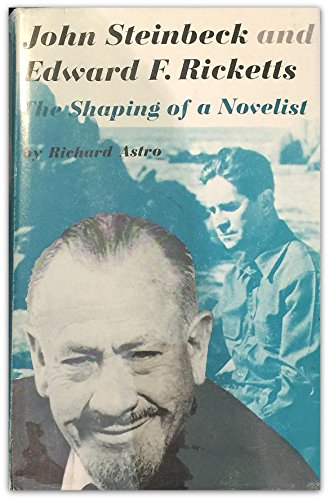9780816607044: John Steinbeck and Edward F.Ricketts: The Shaping of a Novelist