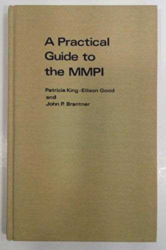 Practical Guide to the Minnesota Multiphasic Personality: Branter, John P.,