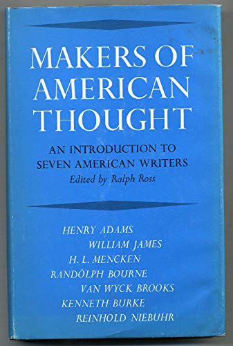 Makers Of American Thought An Introduction To Seven American Writers