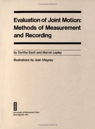 9780816607143: Evaluation Of Joint Motion: Methods of Measurement and Recording