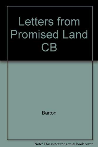 Letters From The Promised Land Swedes in America, 1840-1914: Barton, H. Arnold