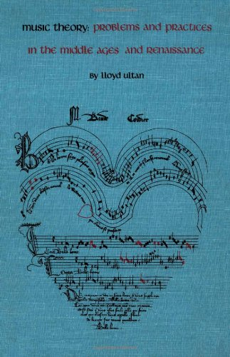 9780816608027: Music Theory: Problems and Practices in the Middle Ages and Renaissance