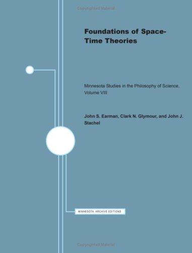Foundations of Space Time Theories (Minnesota Studies: John Earman, Clark