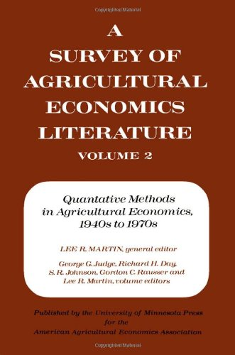 A Survey of Agriculture Economics Literature: Volume: George G. Judge,