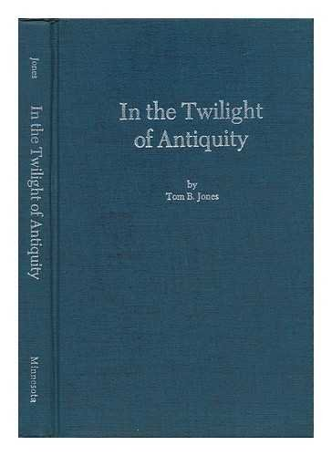 In the Twilight of Antiquity: The R S Hoyt Memorial Lectures