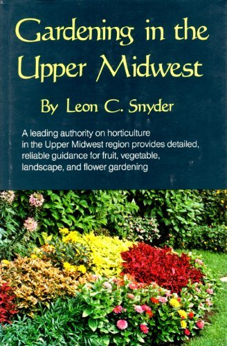 9780816608331: Gardening in the Upper Midwest