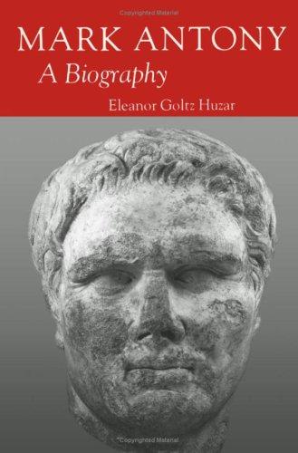 9780816608638: Mark Antony: A Biography