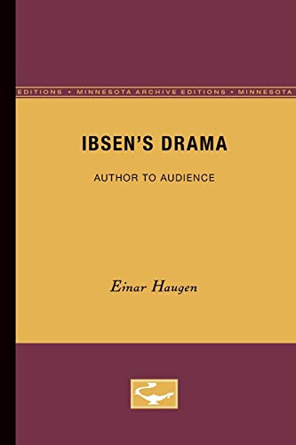 9780816608966: Ibsen's Drama: Author to Audience (Minnesota Archive Editions)