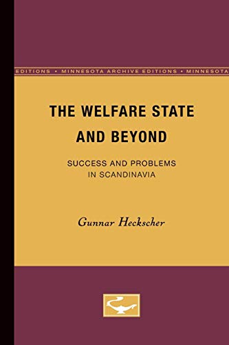 9780816609338: The Welfare State and Beyond: Success and Problems in Scandinavia (The Nordic Series)