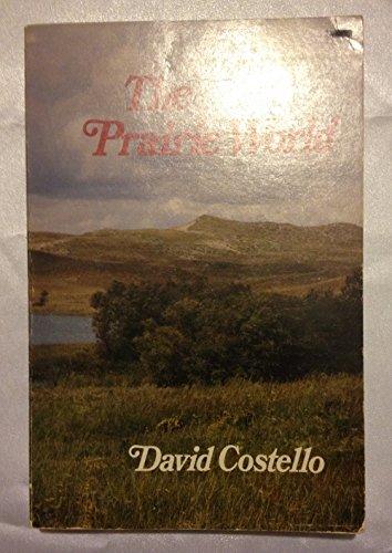 9780816609383: The Prairie World
