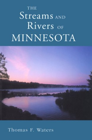 9780816609604: Streams and Rivers of Minnesota