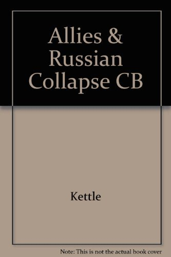 9780816609819: The Allies and the Russian Collapse, March 1917 - March 1918 (Russia and the Allies 1917-1920, Volume One)
