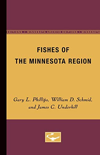 9780816609826: Fishes of the Minnesota Region