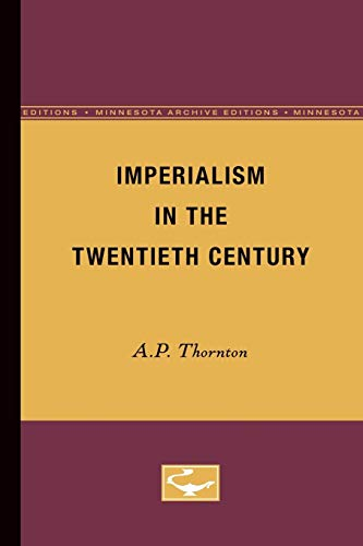 9780816609932: Imperialism in the Twentieth Century (Minnesota Archive Editions)