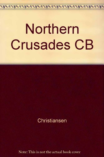 9780816609949: Northern Crusades: The Baltic and the Catholic Frontier, 1100-1525