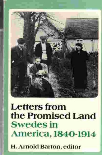9780816610099: Letters from the Promised Land: Swedes in America, 1840-1914