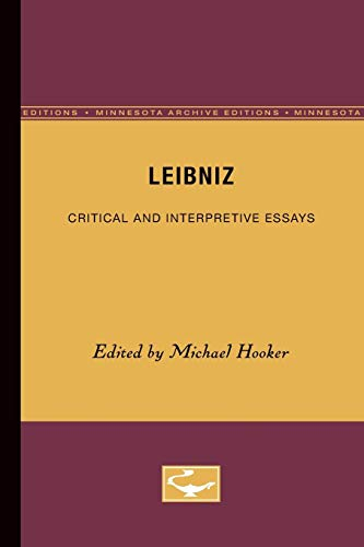 Leibniz: Critical and Interpretive Essays