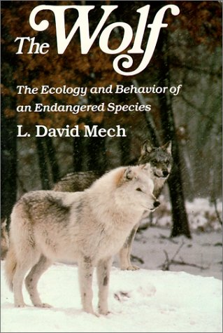 9780816610266: Wolf: The Ecology and Behavior of an Endangered Species: The Ecology and Behaviour of an Endangered Species