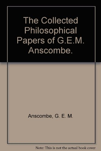 9780816610853: The Collected Philosophical Papers of G.E.M. Anscombe.