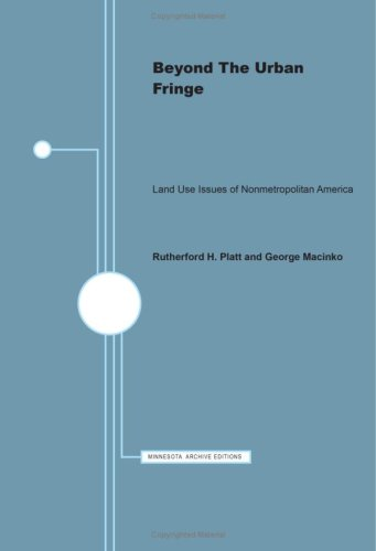Beyond the urban fringe: Land use issues of nonmetropolitan America