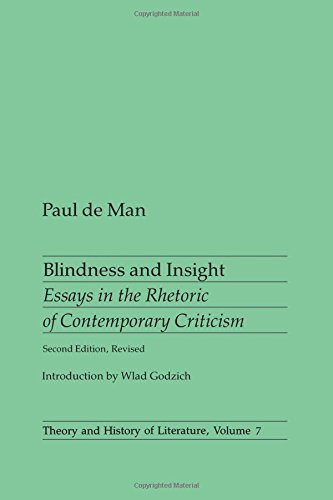9780816611355: Blindness and Insight: Essays in the Rhetoric of Contemporary (Theory & History of Literature)